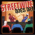 Streetwise Does Dre